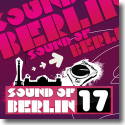 Cover:  Sound Of Berlin 17 - Various Artists