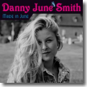 Cover:  Danny June Smith - Made in June