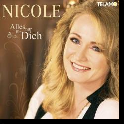 Cover: Nicole - Alles nur für Dich