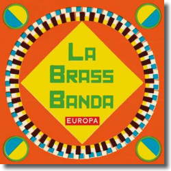 Cover: LaBrassBanda - Europa