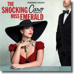 Cover: Caro Emerald - The Shocking Miss Emerald