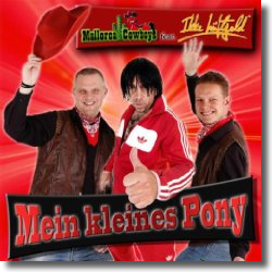 Cover: Mallorca Cowboys feat. Ikke Hüftgold - Mein kleines Pony