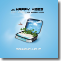 Cover:  DJ Happy Vibes feat. Jazzmin vs. Bubba Larm - Sonnenflucht