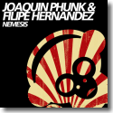 Cover:  Joaquin Phunk and Filipe Hernandéz - Nemesis