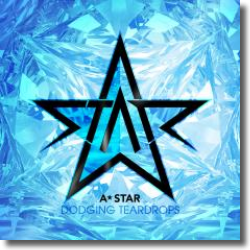 Cover: A*Star - Dodging Teardrops