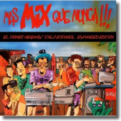 Cover: Mas Mix Que Nunca !!!  (Expanded Edition) - Various Artists