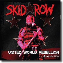 Cover: Skid Row - United World Rebellion - Chapter One