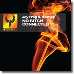 Cover: Jay Frog & Holmes - No Bitch Connected