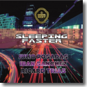 Cover:  The Julio Posadas & Iban Sanchez, Ricard Trias - Sleeping Faster
