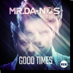 Cover: Mr.Da-Nos feat. Paul Jay - Good Times