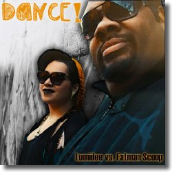 Cover: Lumidee vs. Fatman Scoop - Dance!