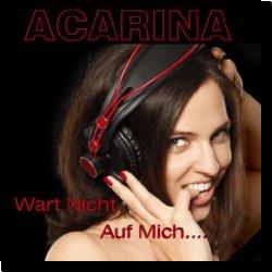 Cover: Acarina - Wart nicht auf mich