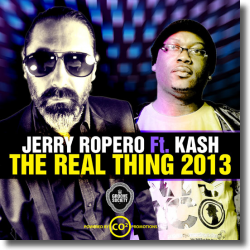 Cover: Jerry Ropero feat. Kash - The Real Thing 2013