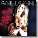 Cover: Avril Lavigne - Here's To Never Growing Up