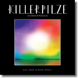 Cover: Killerpilze - Sommerregen