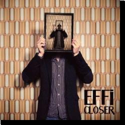 Cover: Effi - Closer