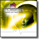 Cover:  Tosch - Makes Your Heart Pump