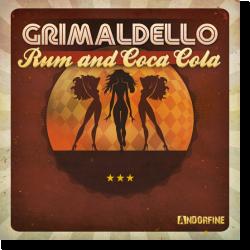 Cover: Grimaldello - Rum And Coca Cola