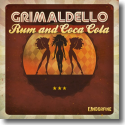 Cover:  Grimaldello - Rum And Coca Cola