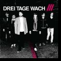 Cover:  Drei Tage Wach  /// - Endlich.