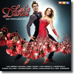 Cover: Let's Dance - Das Tanzalbum 2013 - Various Artists