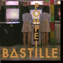 Cover: Bastille - Pompeii