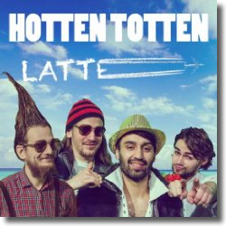 Cover: Hotten Totten - Latte