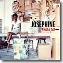 Cover:  Josephine - What A Day