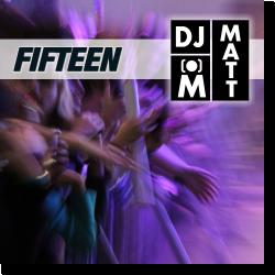 Cover: DJ Matt - Fifteen