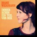 Cover: Diane Weigmann - Immer schon ein Teil von mir