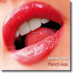 Cover: Baron Curd - French Kiss