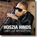 Cover:  Hoszia Hinds - Can't Live Without You