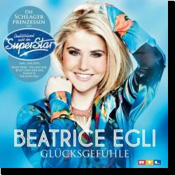 Cover: Beatrice Egli - Glücksgefühle