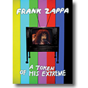 Cover:  Frank Zappa - A Token Of His Extreme