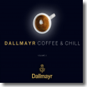 Cover:  Dallmayr - Coffee & Chill Vol. 3 - Various Artists