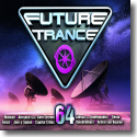Cover:  Future Trance Vol. 64 - Various Artists