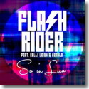 Cover:  Flashrider feat. Kelli Leigh & Renald - So In Luv