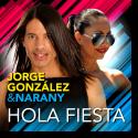 Cover:  Jorge González & Narany - Hola Fiesta