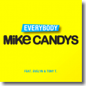 Cover: Mike Candys feat. Evelyn & Tony T. - Everybody