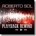 Cover:  Roberto Sol - Playback Rewind