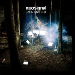 Cover: Neosignal - Raum und Zeit