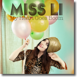 Cover: Miss Li - My Heart Goes Boom