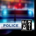 Cover:  DJ Matt - Police