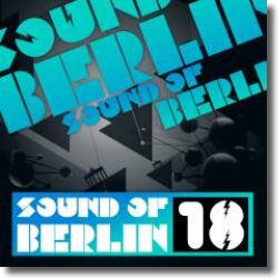 Cover: Sound Of Berlin 18 - Various Artists