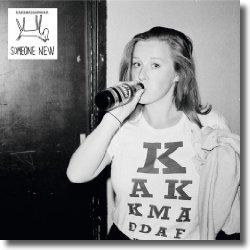 Cover: Kakkmaddafakka - Someone New