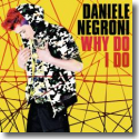 Cover:  Daniele Negroni - Why Do I Do