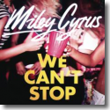 Cover: Miley Cyrus - We Can't Stop