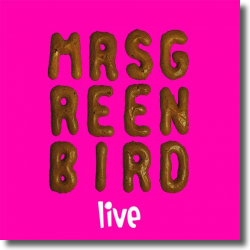 Cover: Mrs. Greenbird - Mrs. Greenbird - Live
