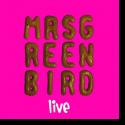 Cover:  Mrs. Greenbird - Mrs. Greenbird - Live