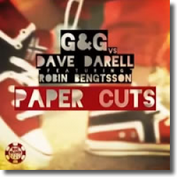 Cover: G&G vs. Dave Darell feat. Robin Bengtsson - Paper Cuts